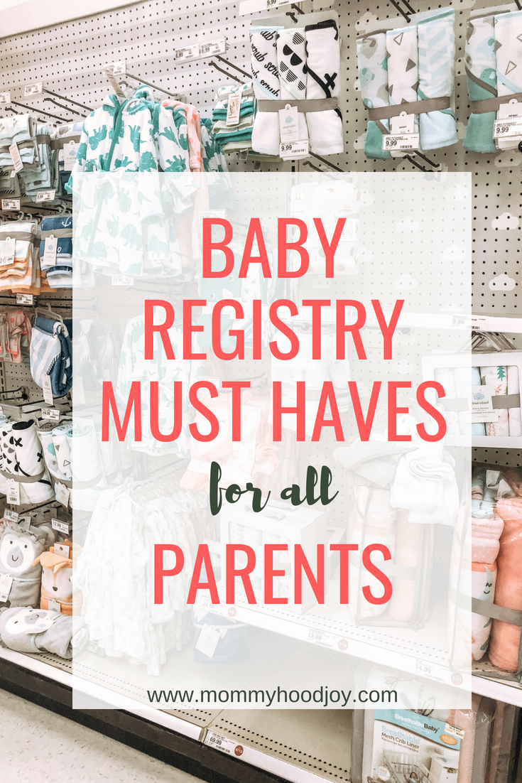 Baby Registry Must Haves for Parents
